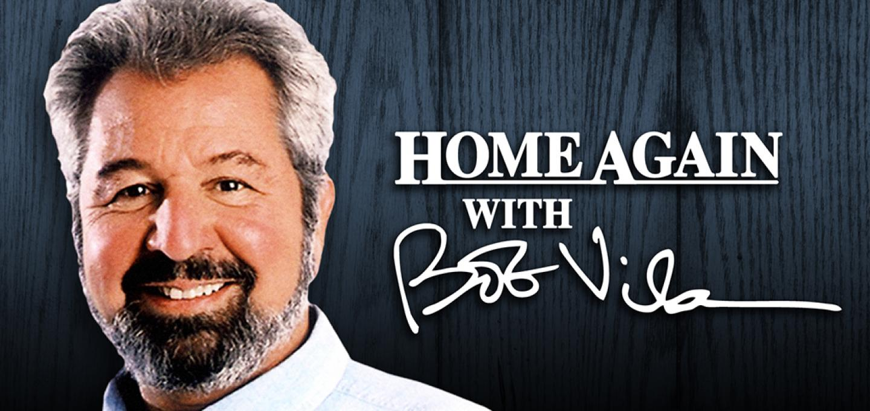 Home Again with Bob Vila