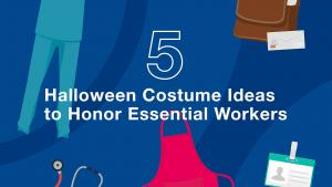 5 DIY Halloween Costume Ideas to Honor Essential Workers
