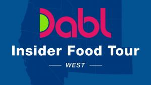 Dabl Insider Food Tour - West Edition
